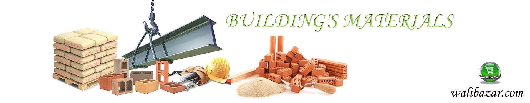 BUILDING'S MATERIALS